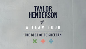 Taylor henderson: The A-Team Tour