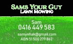 Sams Your Guy Lawn Mowing